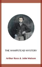 the hampstead mystery (ebook)-arthur rees-john watson-9788828370598