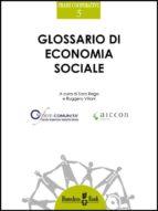 GLOSSARIO DI ECONOMIA SOCIALE