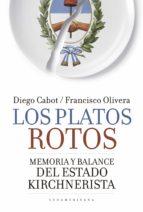 los platos rotos (ebook)-diego cabot-francisco olivera-9789500752398