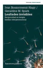 lealtades invisibles geraldine m. spark ivan boszormenyi nagy 9789505182398