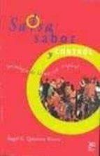 ¡salsa sabor y control!: sociologia de la musica tropical-angel g. quintero rivera-9789682321498