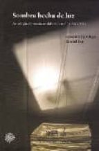 sombra hecha de luz: antologia de poesia andaluza actual (1950- 1 978)-9789703239498