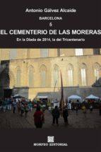 barcelona. el cementerio de las moreras. en la diada de 2014, la del tricentenario (ebook)-cdlap00001998