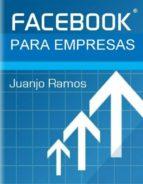 facebook para empresas (ebook)-juanjo ramos-cdlxi00337098