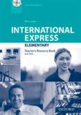 INTERNATIONAL EXPRESS: ELEMENTARY: TEACHER S RESOURCE BOOK WITH DVD - 9780194597708 - VV.AA.