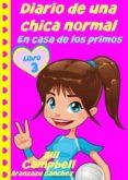 Descargar libros electrónicos de google libros en línea DIARIO DE UNA CHICA NORMAL - LIBRO 3