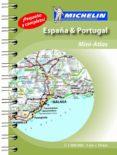 MINI ATLAS ESPAÑA - PORTUGAL (ESPAÑOL) 2015 REF. 00028 - 9782067199408 - VV.AA.