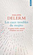LES EAUX TROUBLES DU MOJITO - 9782757859308 - PHILIPPE DELERM