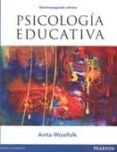 PSICOLOGIA EDUCATIVA - 9786073227308 - ANITA WOOLFOLK