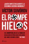 EL ROMPEHIELOS (EBOOK) - 9788408145608 - VICTOR SUVOROV