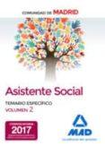 ASISTENTES SOCIALES DE LA COMUNIDAD DE MADRID TEMARIO ESPECIFICO VOLUMEN 2 - 9788414206508 - VV.AA.
