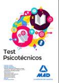 TEST PSICOTÉCNICOS - 9788414211908 - VV.AA.