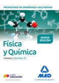 PROFESORES DE ENSEÑANZA SECUNDARIA FÍSICA Y QUIMICA: TEMARIO (VOL . 6) - 9788414214008 - VV.AA.