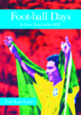 FOOT-BALL DAYS - 9788415606208 - JOSE LUIS GARCI
