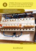 (I.B.D.)MONTAJE Y MANTENIMIENTO DE INSTALACIONES ELECTRICAS DE BAJA TENSION EN EDIFICIOS DE VIVIENDAS. ELEE0109 -  MONTAJE Y    MANTENIMIENTO DE INSTALACIONES ELÉCTRICAS DE BAJA TENSIÓN - 9788415648208 - BERNABE JIMENEZ PADILLA