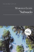 SUBSUELO - 9788416148608 - MARCELO LUJAN
