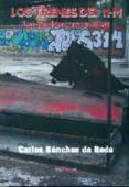 LOS TRENES DEL 11-M: LAS PERICIAS NECESARIAS - 9788416159208 - CARLOS SANCHEZ DE RODA