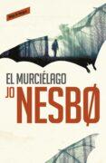 EL MURCIÉLAGO (HARRY HOLE, 1) - 9788416195008 - JO NESBO