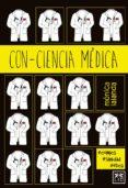 CON-CIENCIA MÉDICA - 9788416624508 - MONICA LALANDA