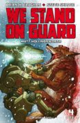 WE STAND ON GUARD Nº 04/06 - 9788416816408 - BRIAN K. VAUGHAN