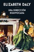 UNA DIRECCION EQUIVOCADA - 9788416964208 - ELIZABETH DALY