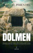 DOLMEN - 9788417044008 - MANUEL PIMENTEL SILES