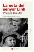 la neta del senyor linh (ebook)-philippe claudel-9788417214708