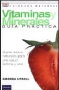 vitaminas y minerales: guia practica-amanda ursell-9788420536408