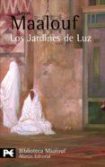 LOS JARDINES DE LUZ - 9788420656908 - AMIN MAALOUF