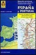 MAPA DE CARRETERAS ESPAÑA Y PORTUGAL 1:1000000 - 9788424101008 - VV.AA.