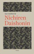 LOS ESCRITOS DE NICHIREN DAISHONIN - 9788425425608 - NICHIREN DAISHONIN