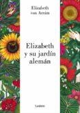ELIZABETH Y SU JARDIN ALEMAN - 9788426403308 - ELIZABETH VON ARNIM