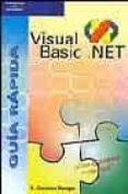 VISUAL BASIC.NET (GUIA RAPIDA) - 9788428328708 - ANTONIA GONZALEZ MANGAS