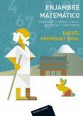 ENJAMBRE MATEMATICO - 9788429154108 - RAFAEL RODRIGUEZ VIDAL