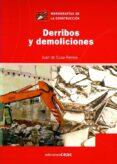 DERRIBOS Y DEMOLICIONES - 9788432930508 - JUAN DE CUSA