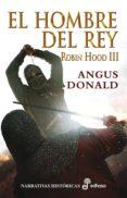 el hombre del rey iii (ebook)-angus donald-9788435046008