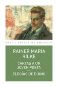 CARTAS A UN JOVEN POETA; ELEGIAS DE DUNIO - 9788446041108 - RAINER MARIA RILKE