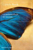 LA METAMORFOSIS DEL MUNDO - 9788449333408 - ULRICH BECK