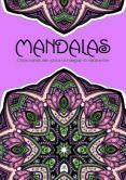 MANDALAS CREACIONES ZEN PARA CONSEGUIR LA RELAJACION - 9788466233408 - VV.AA.