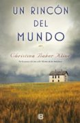 EL RINCON DEL MUNDO - 9788466662208 - CHRISTINA BAKER KLINE
