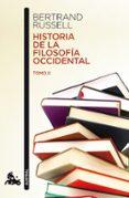 HISTORIA DE LA FILOSOFIA OCCIDENTAL II - 9788467036008 - BERTRAND RUSSELL