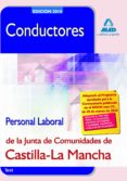 CONDUCTORES. PERSONAL LABORAL DE LA JUNTA DE COMUNIDADES DE CASTI LLA-LA MANCHA. TEST - 9788467637908 - VV.AA.