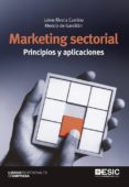 MARKETING SECTORIAL: PRINCIPIOS Y APLICACIONES - 9788473568708 - JAIME RIVERA CAMINO