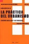GUIA BASICA DE LA PRACTICA DEL URBANISMO - 9788474269208 - MARIA XALABARDER AULET