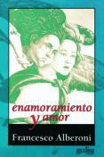 ENAMORAMIENTO Y AMOR - 9788474323108 - FRANCESCO ALBERONI