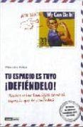 TU ESPACIO ES TUYO: ¡DEFIENDELO! - 9788475566108 - SILVIA ADELA KOHAN