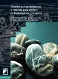 CRITERIOS PSICOPEDAGOGICOS Y RECURSOS PARA ATENDER LA DIVERSIDAD EN SECUNDARIA - 9788478273508 - JAVIER ONRUBIA REVUELTA