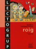 LECTOGRUP ROIG (12/VAL) - PRIMARIA - 9788481318708 - VV.AA.