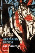 LOS INOCENTES - 9788483462508 - HERMAN BROCH