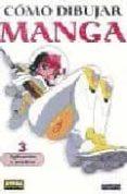 COMO DIBUJAR MANGA Nº 3: APLICACION Y PRACTICA - 9788484313908 - VV.AA.